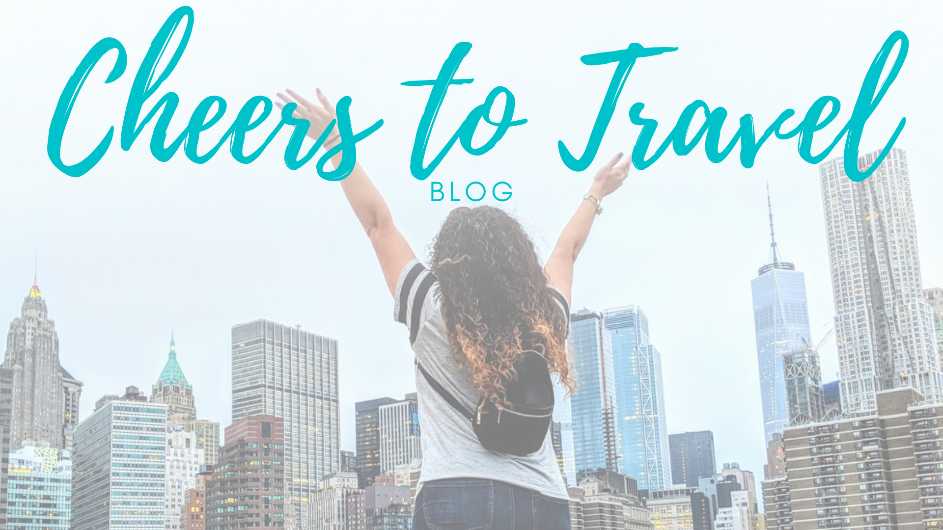 Cheers to Travel Blog